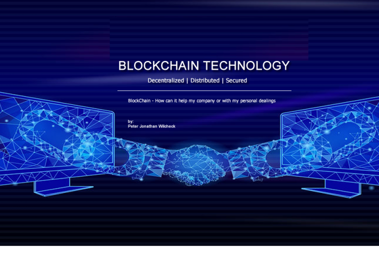BlockChain – How it can help your business and personal dealings.
